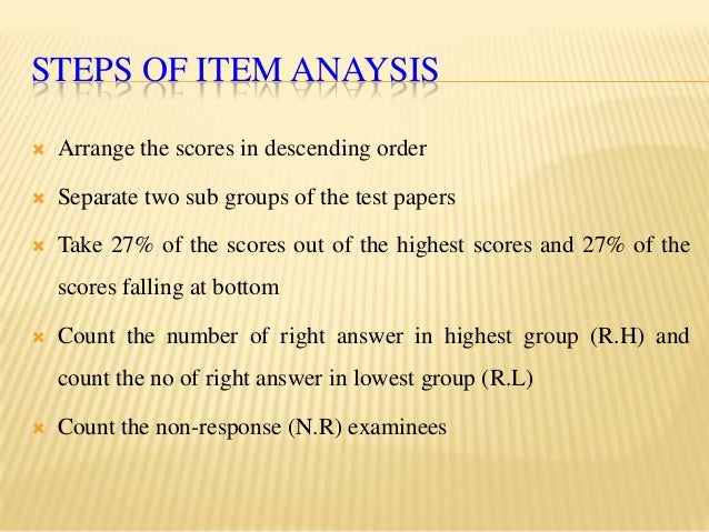 steps in item analysis Designed such that the user can define the analysis of any item for deriving the item rates, in terms of materials rate analysis of construction items.