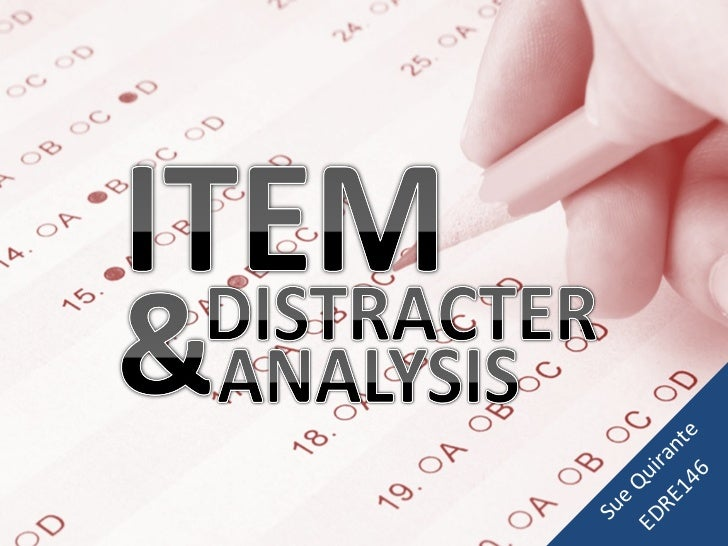 Item and Distracter Analysis