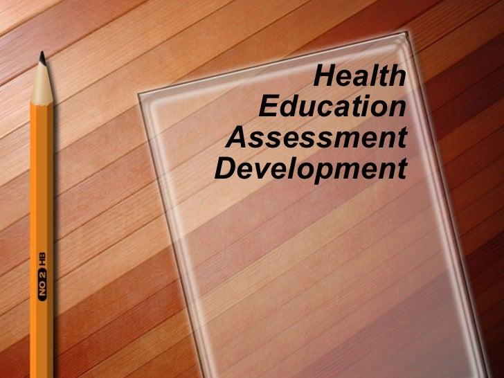 Health Education Assessment Development