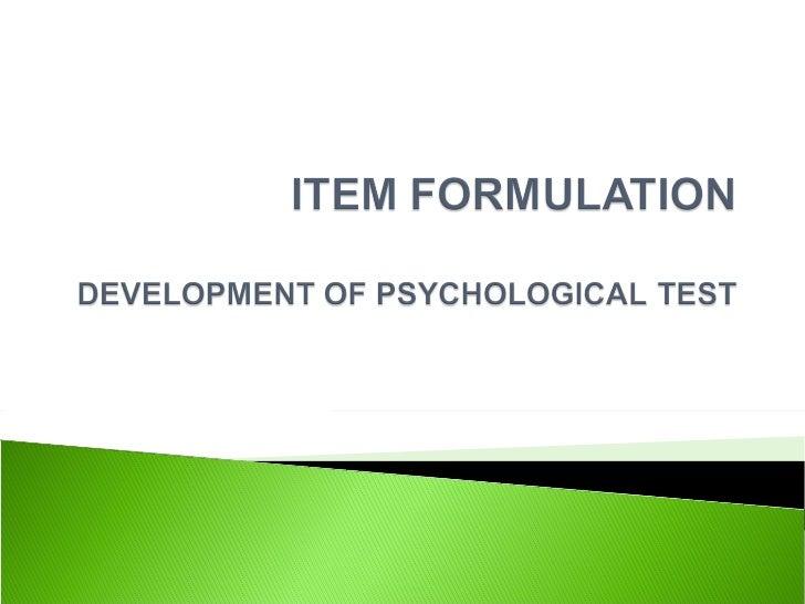 Item formulation psychological testin gfinalxxxx[1]