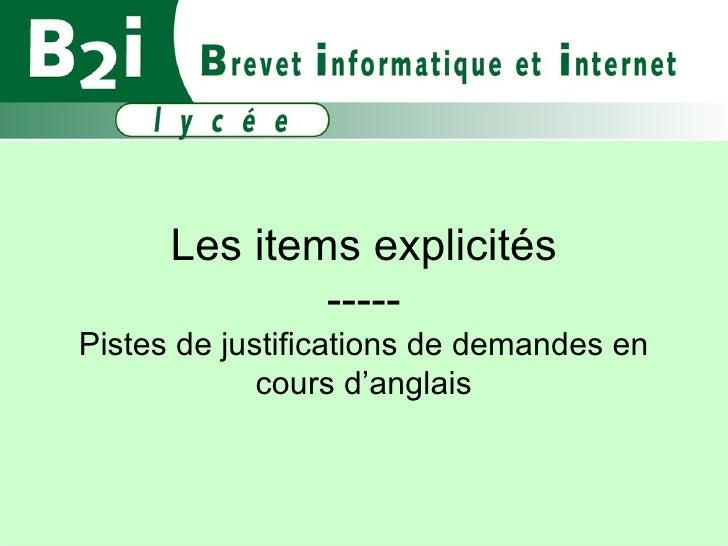 Les items explicités ----- Pistes de justifications de demandes en cours d'anglais