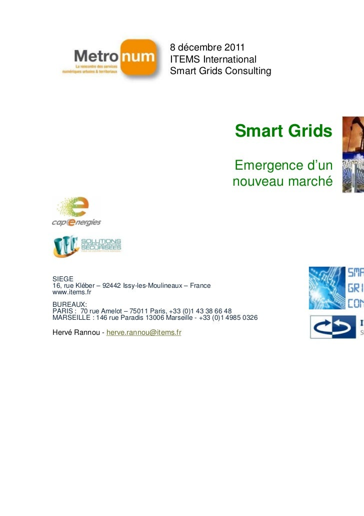 8 décembre 2011                                     ITEMS International                                     Smart Grids Co...
