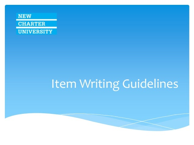 Item Writing Guidelines