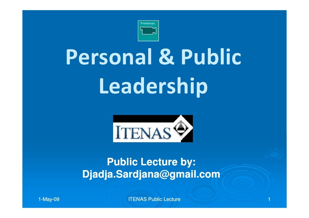 Lecture:  Personal and Public  Leadership