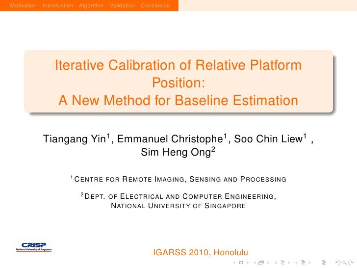Motivation Introduction Algorithm Validation Conclusion                    Iterative Calibration of Relative Platform     ...