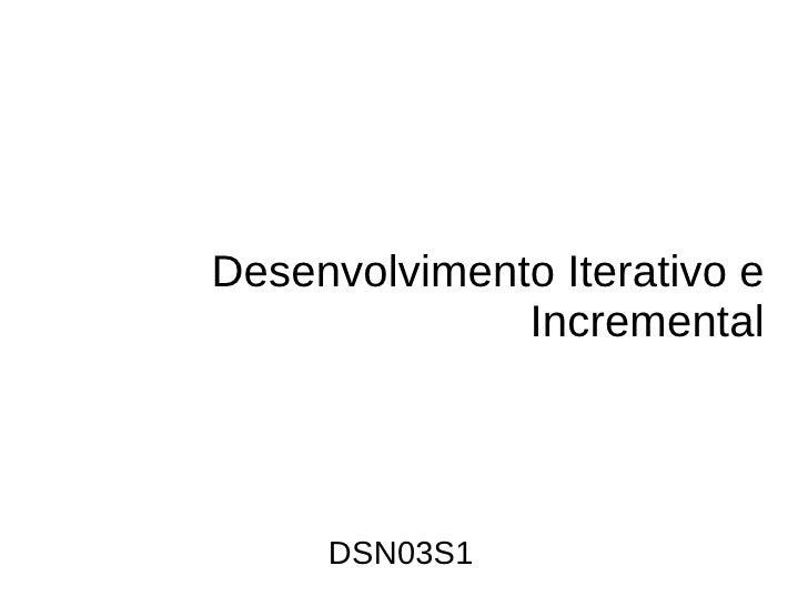 Desenvolvimento Iterativo-Incremental