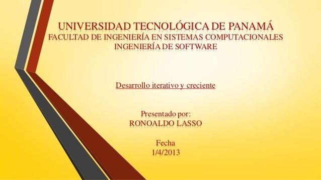 UNIVERSIDAD TECNOLÓGICA DE PANAMÁFACULTAD DE INGENIERÍA EN SISTEMAS COMPUTACIONALES              INGENIERÍA DE SOFTWARE   ...