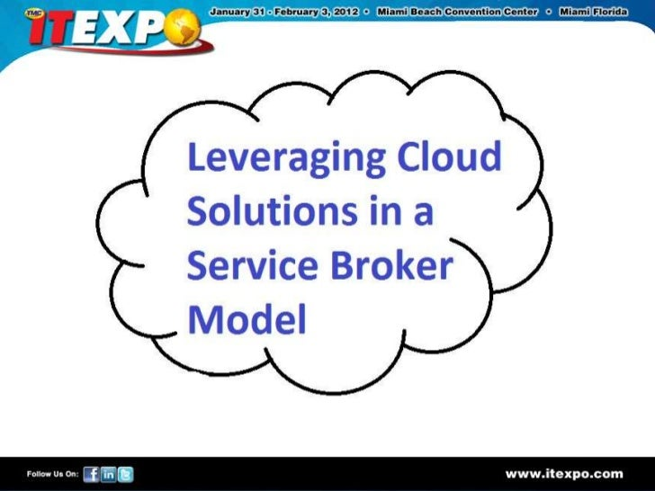 Leveraging Cloud Service Brokers ITEXPO