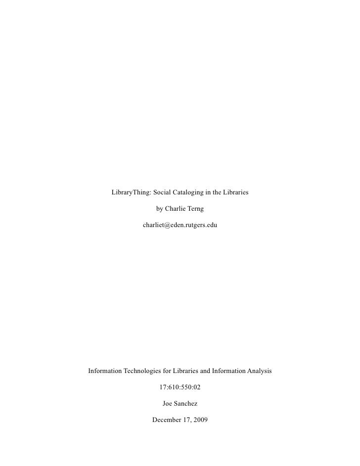 LibraryThing: Social Cataloging in the Libraries                         by Charlie Terng                    charliet@eden...