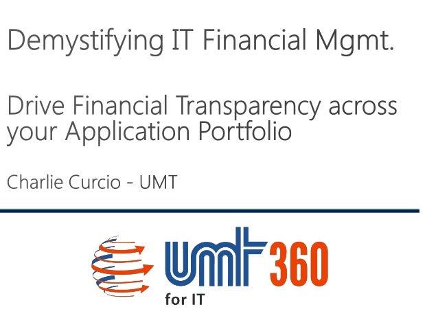 IT Financial Management Series - Part 2: Drive financial transparency across your application portfolio