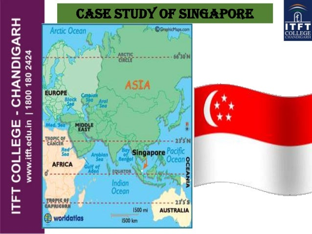 ITFT- case study singapore