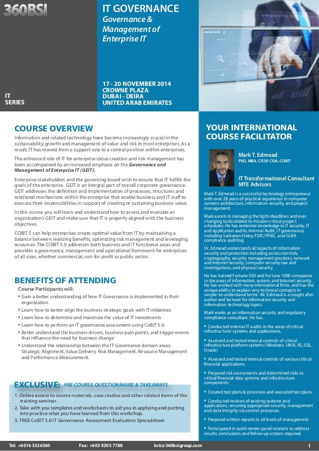 1  YOUR INTERNATIONAL  COURSE FACILITATOR  Mark T. Edmead  PhD, MBA, CISSP, CISA, COBIT  IT Transformational Consultant  M...