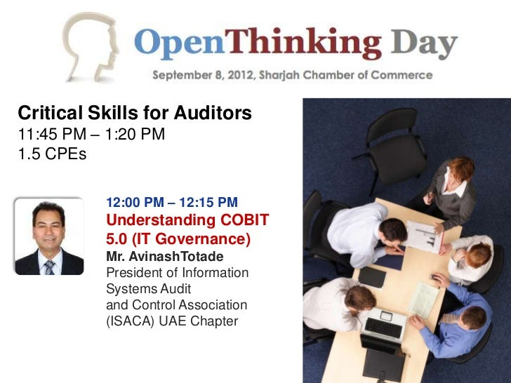 Critical Skills for Auditors11:45 PM – 1:20 PM1.5 CPEs          12:00 PM – 12:15 PM          Understanding COBIT          ...