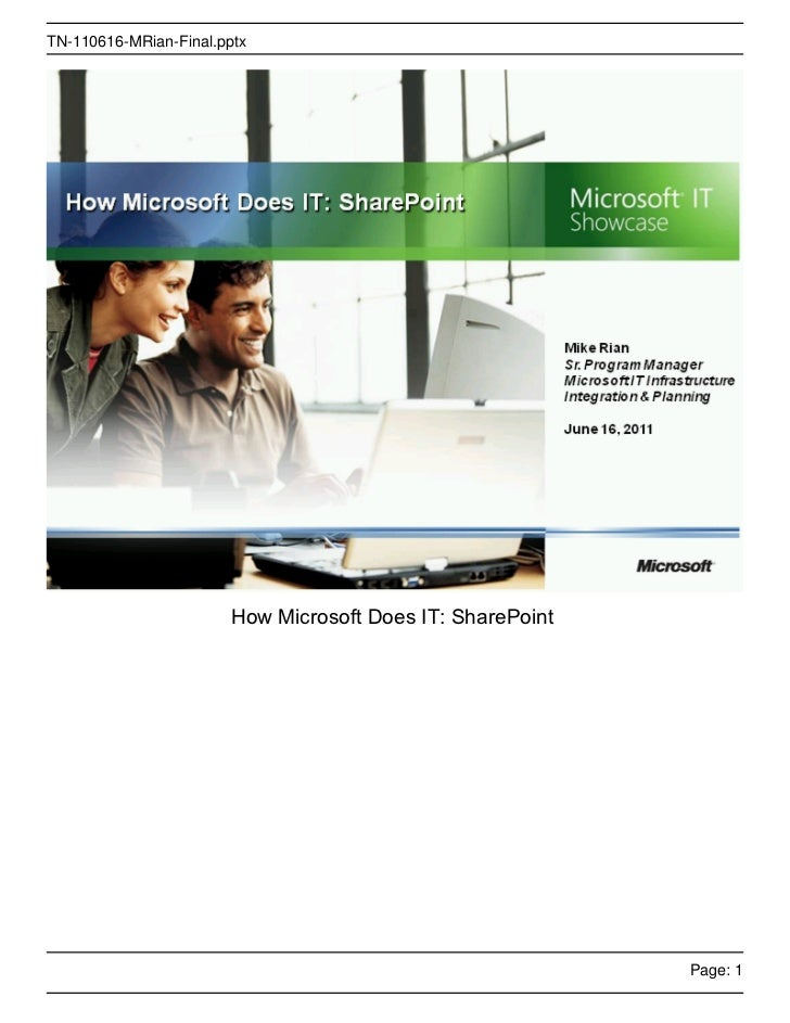 TN-110616-MRian-Final.pptx                        How Microsoft Does IT: SharePoint                                       ...
