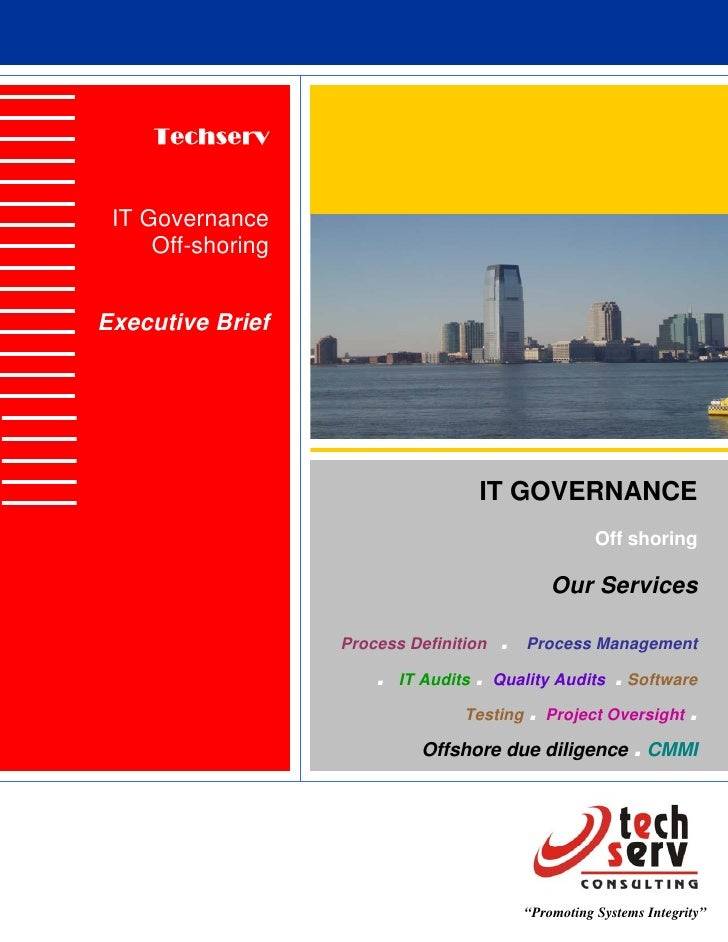 Techserv    IT Governance      Off-shoring   Executive Brief                                            IT GOVERNANCE     ...