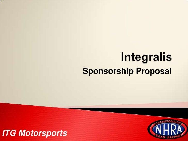 Integralis<br />Sponsorship Proposal<br />ITG Motorsports<br />
