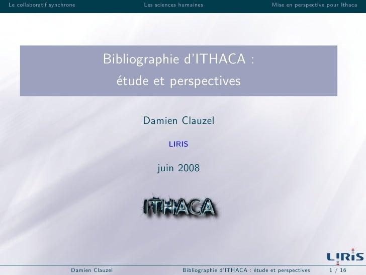 Le collaboratif synchrone               Les sciences humaines                        Mise en perspective pour Ithaca      ...