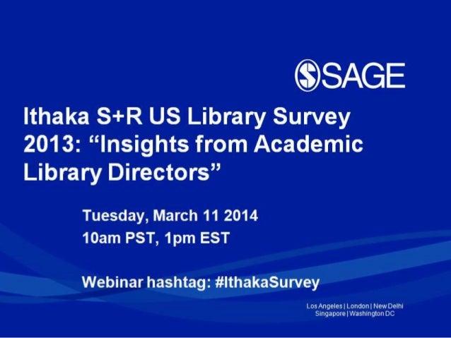 Ithaka S+R 2013 Survey of Library Directors Webinar