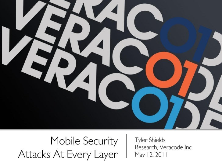IT Hot Topics - Mobile Security Threats at Every Layer