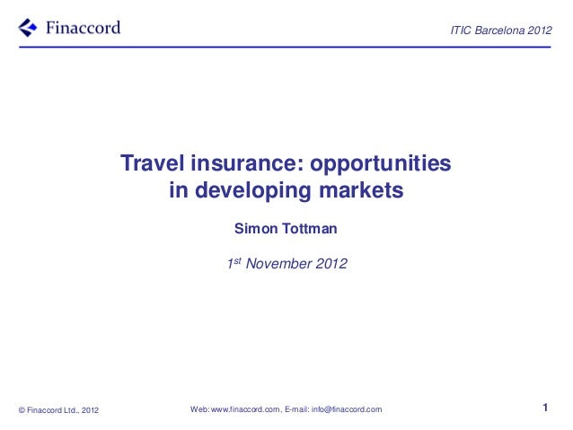 ITIC Barcelona 2012                         Travel insurance: opportunities                             in developing mark...