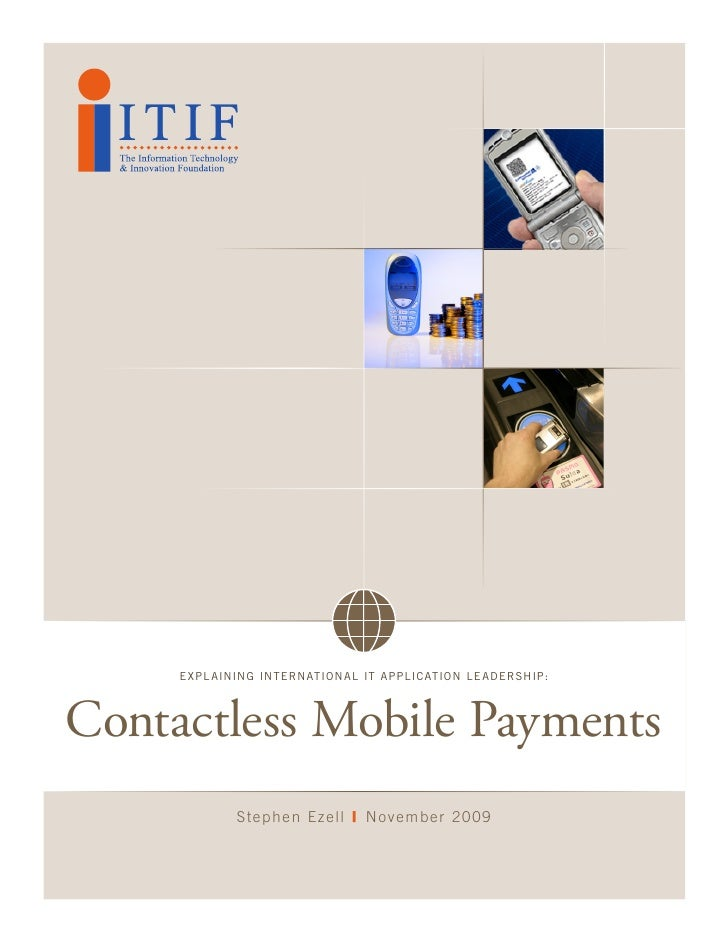 Expl aining intErnational it application lEadErship:    Contactless Mobile Payments              Ste phe n E z e ll | No v...