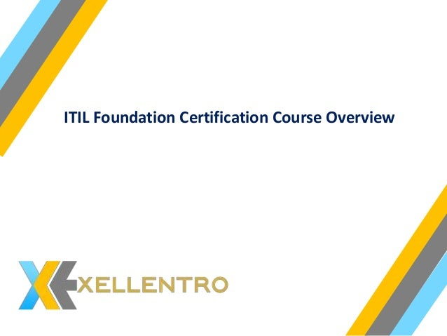 itil foundation certification course overview slideshare