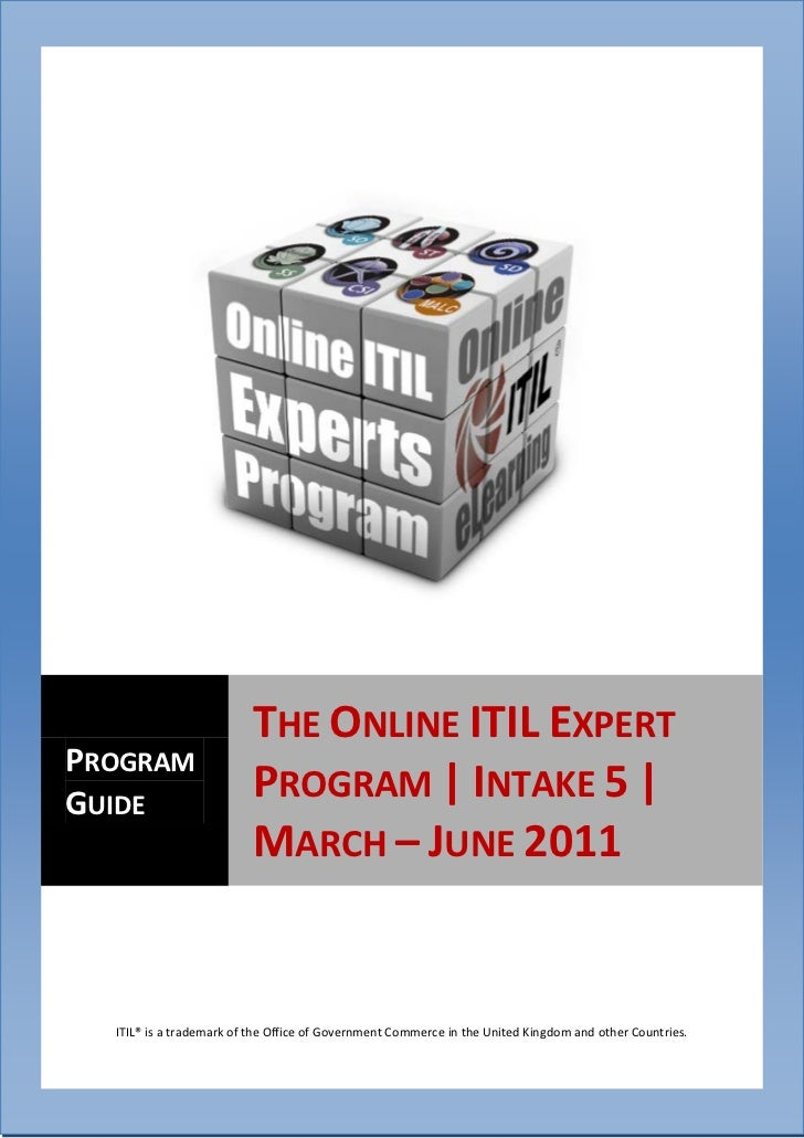 The Online ITIL Expert Program | Intake 5 | March 2009                                        – June 2011                 ...