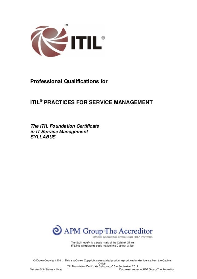 Professional Qualifications forITIL® PRACTICES FOR SERVICE MANAGEMENTThe ITIL Foundation Certificatein IT Service Manageme...