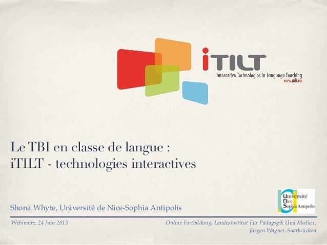 Le TBI en classe de langue : iTILT - technologies interactives