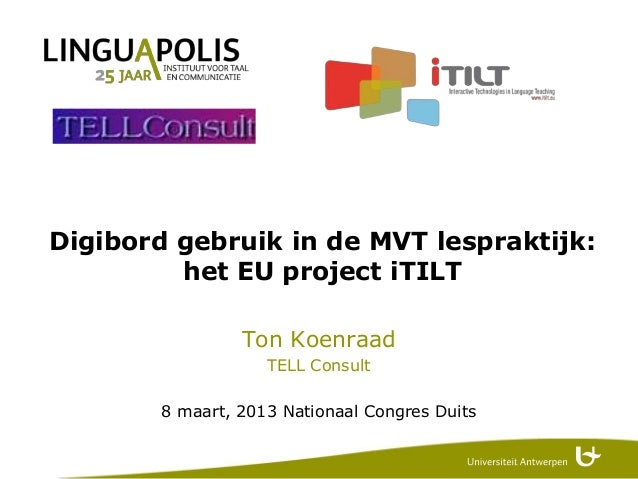 iTILT project results presentation @ NL congress of German L2 teachers 2013