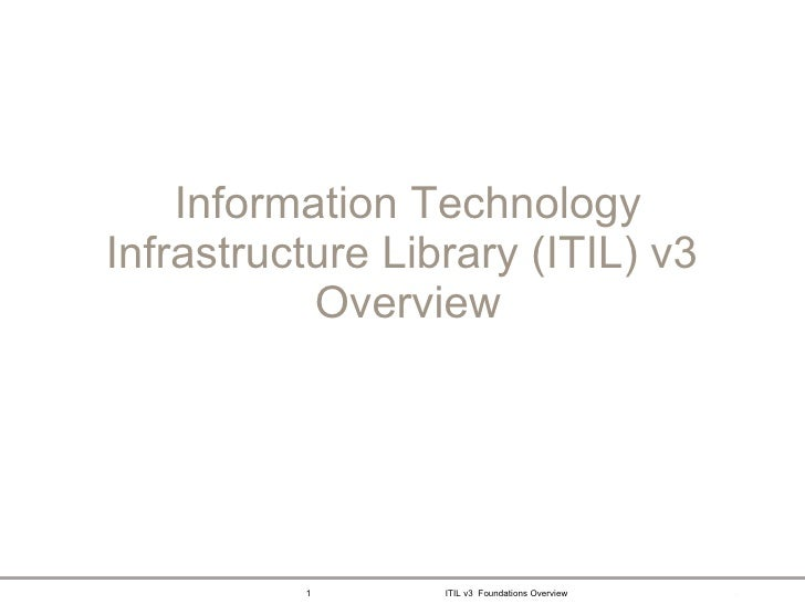 Information Technology Infrastructure Library (ITIL) v3  Overview