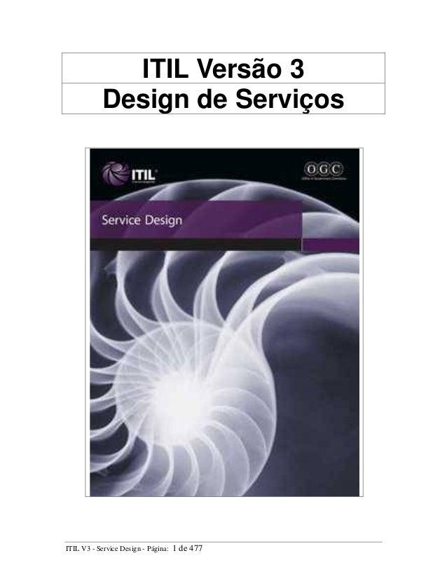 ITIL Versão 3Design de ServiçosITIL V3 - Service Design - Página: 1 de 477