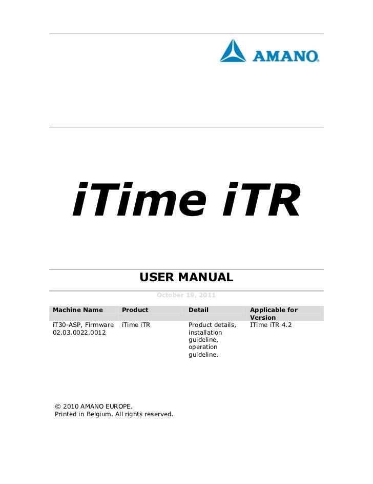 iTime iTR                            USER MANUAL                                  October 19, 2011Machine Name          Pr...