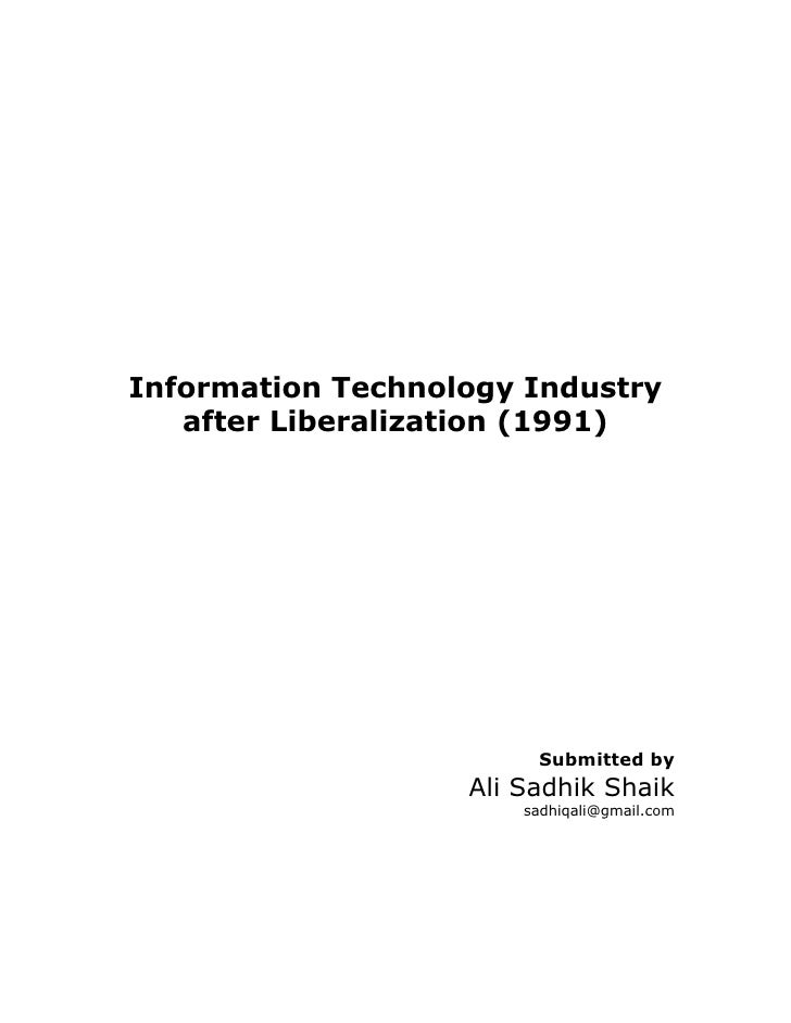 Information Technology Industry    after Liberalization (1991)                             Submitted by                   ...