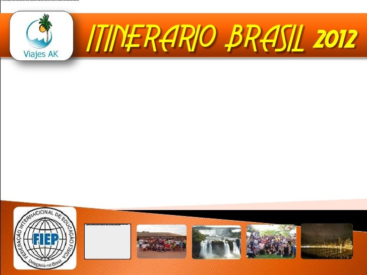 ITINERARIO BRASIL 2012<br />