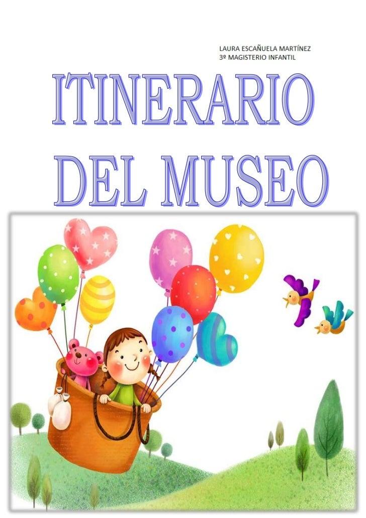 Itinerario del museo