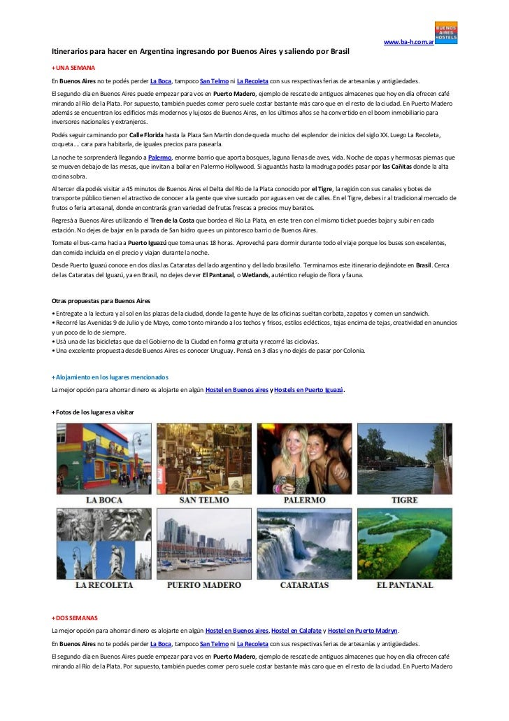 www.ba-h.com.arItinerarios para hacer en Argentina ingresando por Buenos Aires y saliendo por Brasil+ UNA SEMANAEn Buenos ...