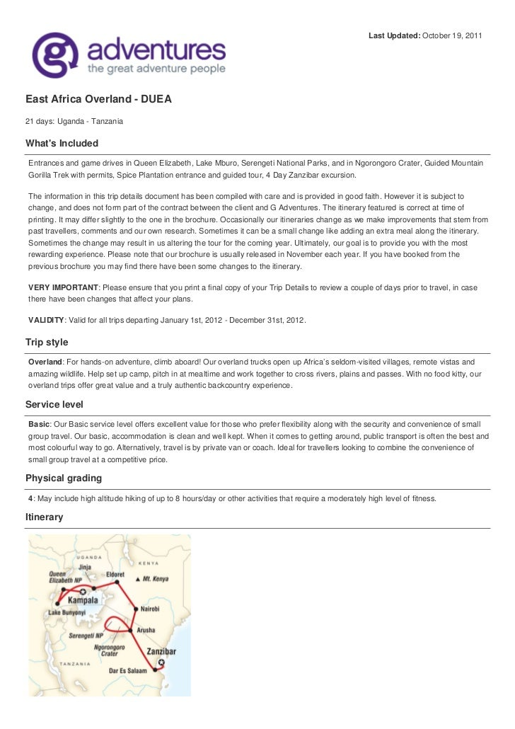 Last Updated: October 19, 2011East Africa Overland - DUEA21 days: Uganda - TanzaniaWhats IncludedEntrances and game drives...