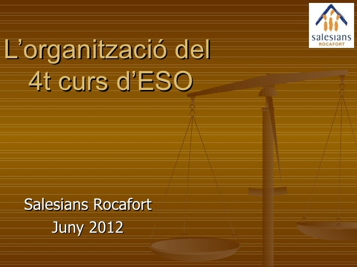 L'organització del  4t curs d'ESO Salesians Rocafort     Juny 2012