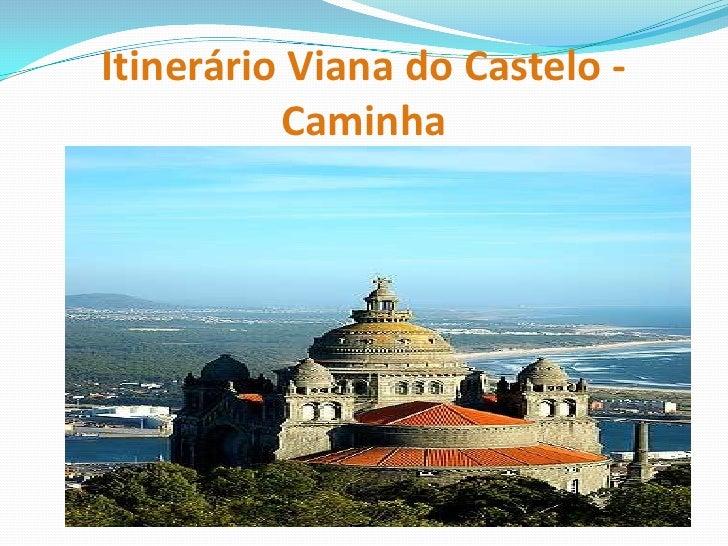 Itinerário Viana do Castelo - Caminha<br />