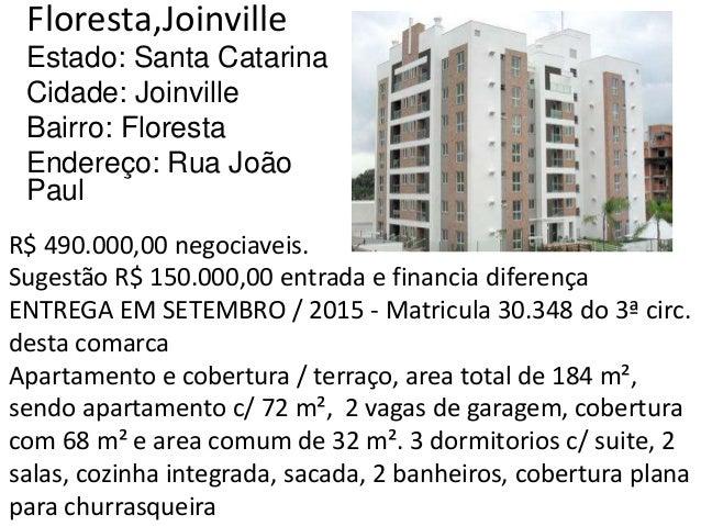 Floresta,Joinville Estado: Santa Catarina Cidade: Joinville Bairro: Floresta Endereço: Rua João Paul R$ 490.000,00 negocia...