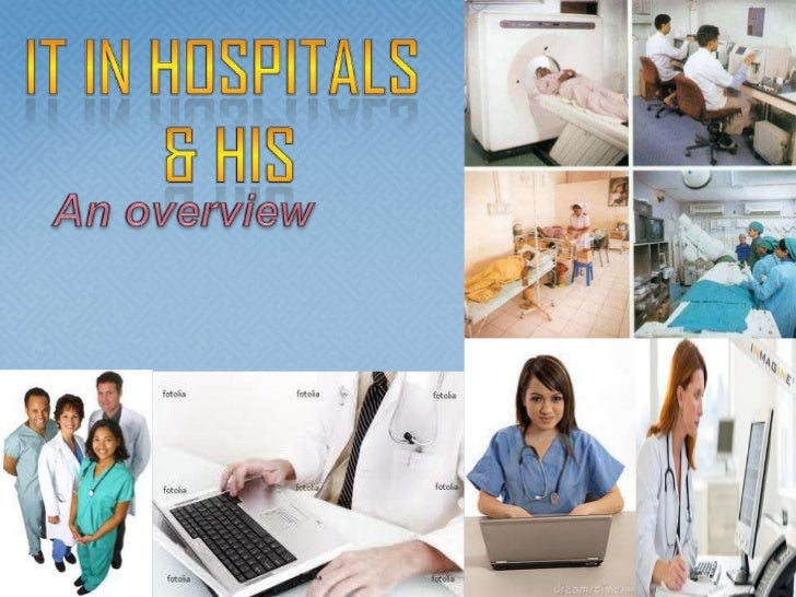 It in hospitals & HIS