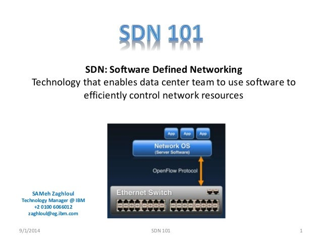 SDN: Software Defined Networking  Technology that enables data center team to use software to  efficiently control network...