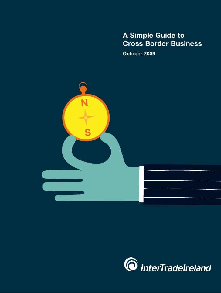 InterTradeIreland Simple Guide to Cross Border Business October 2009
