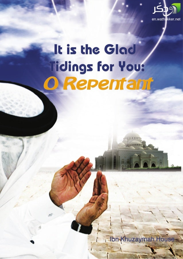It is the Glad Tidings for you Oh Repentant. :)