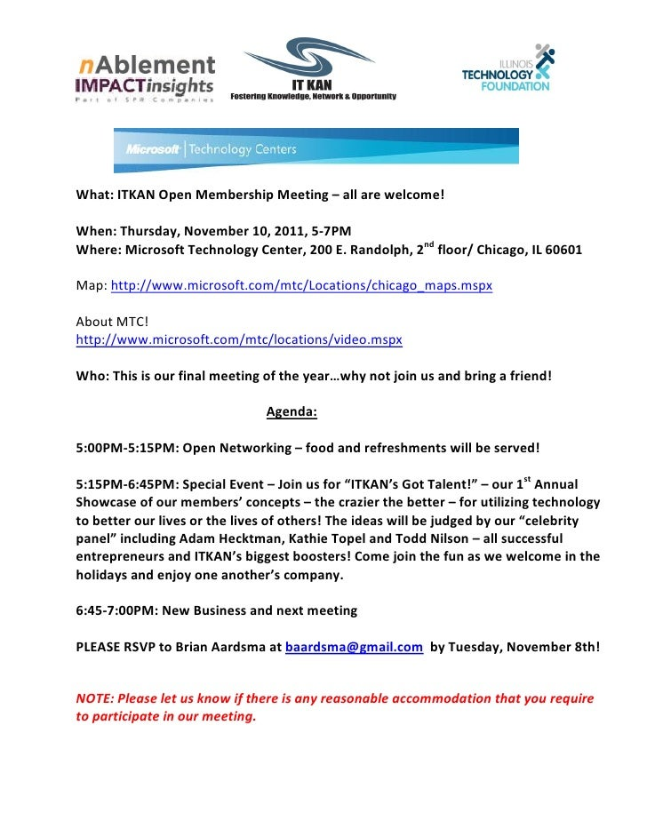 What: ITKAN Open Membership Meeting – all are welcome!When: Thursday, November 10, 2011, 5-7PMWhere: Microsoft Technology ...