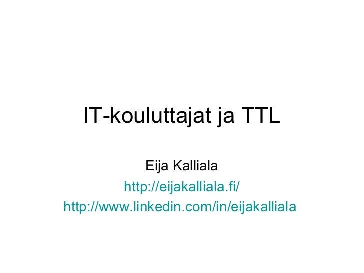 IT-kouluttajat ja TTL