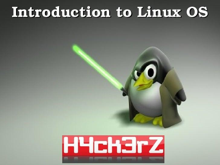 IntroductiontoLinuxOS