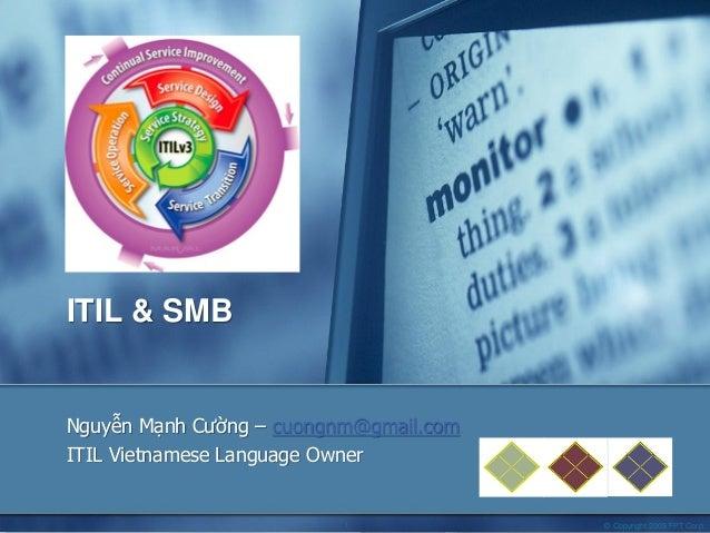 IT Leader Club Hanoi - ITIL - ITIL & SMB - Nguyen Manh Cuong