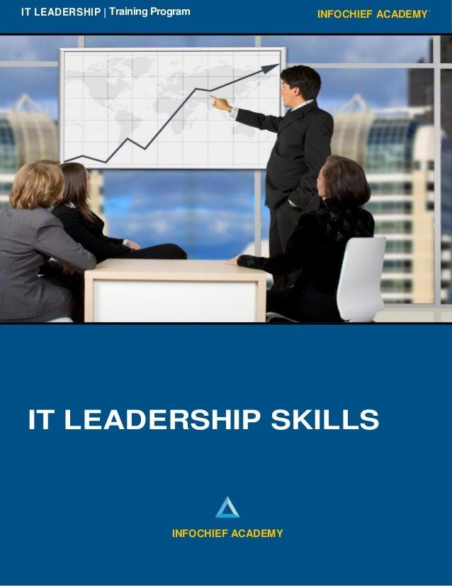 INFOCHIEF ACADEMYIT LEADERSHIP | Training Program IT LEADERSHIP SKILLS INFOCHIEF ACADEMY
